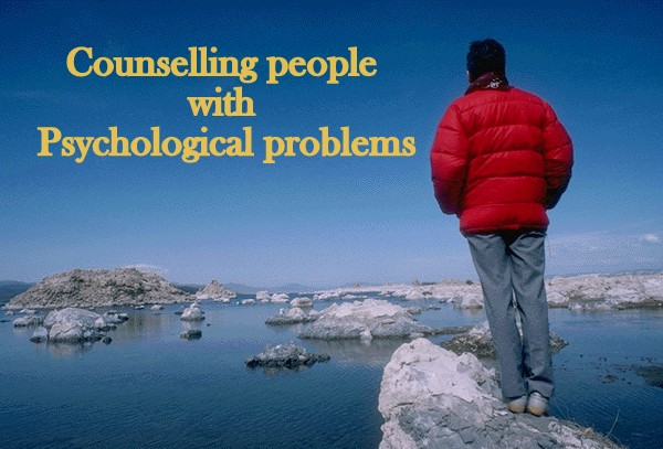 Counselling people with Psychological problems